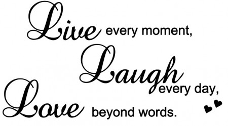 Live every