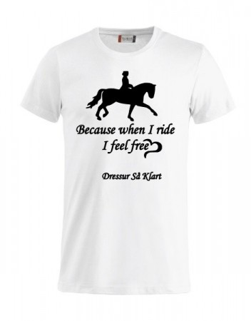 Because when i ride (dressur så klart)